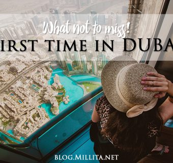 First-Time in Dubai: What not to miss!